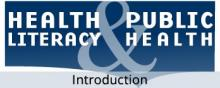 Health Literacy and Public Health Introduction